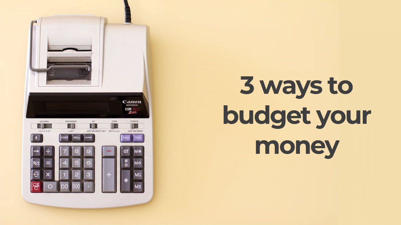 How to Start Budgeting Your Money (3 ways)
