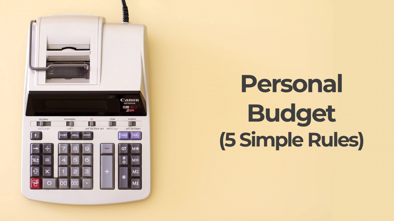 How to make a Good Budget (5 Simple Rules)